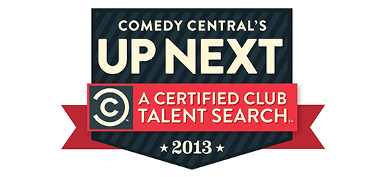 10/21/13 – Comedy Central's Up Next Talent Search Regionals